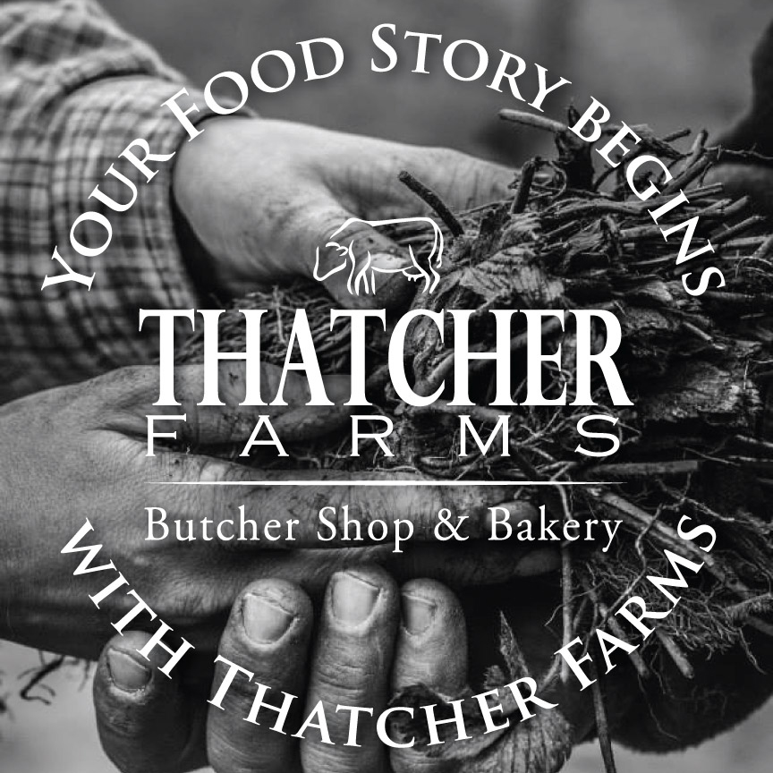 Your Food Story Beings with Thatcher Farms